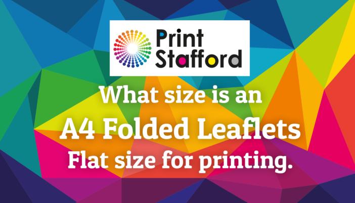 A4 Folded Leaflet